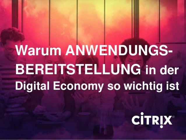 Warum ANWENDUNGS- Digital Economy so wichtig ist BEREITSTELLUNG in der