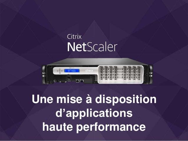 Une mise à disposition d'applications haute performance