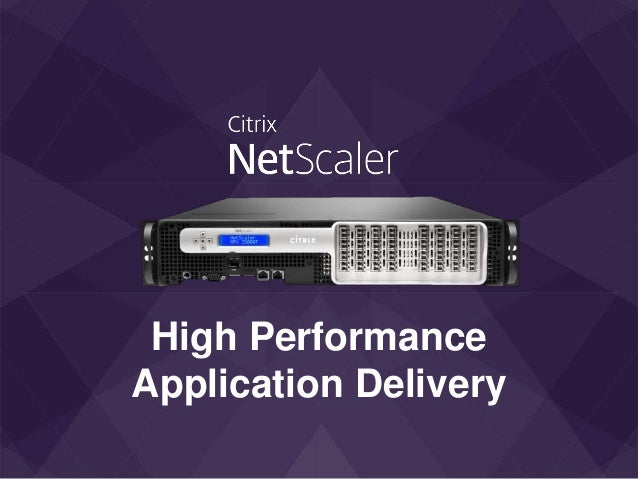 High Performance Application Delivery