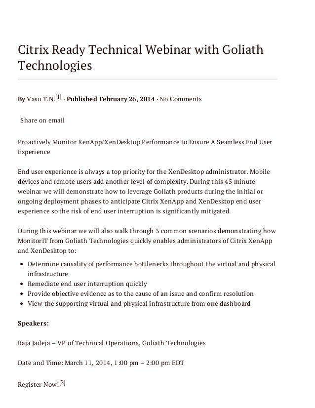 Citrix Ready Technical Webinar with Goliath Technologies By Vasu T.N.[1] · Published February 26, 2014 · No Comments Share...