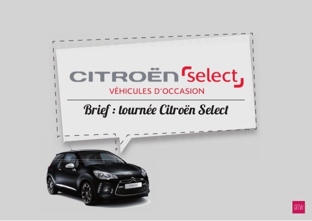 Brief : tournée Citroën Select