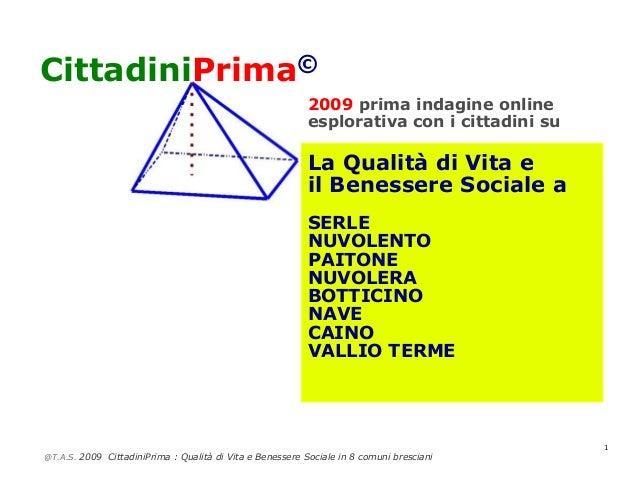CittadiniPrima©                                                          2009 prima indagine online                       ...