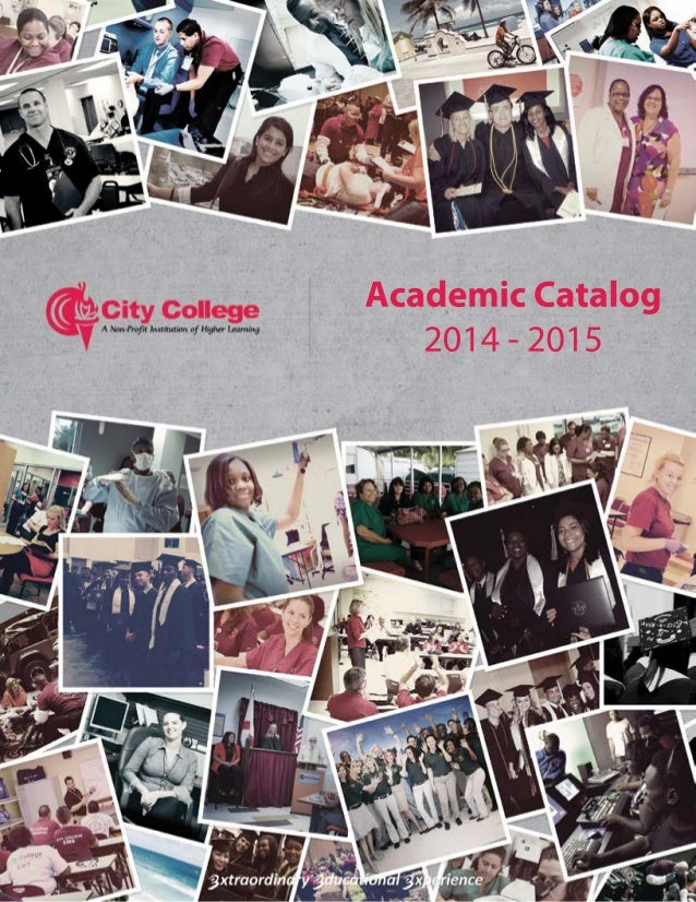 1   Section Title Academic Catalog 2014 - 2015 ...