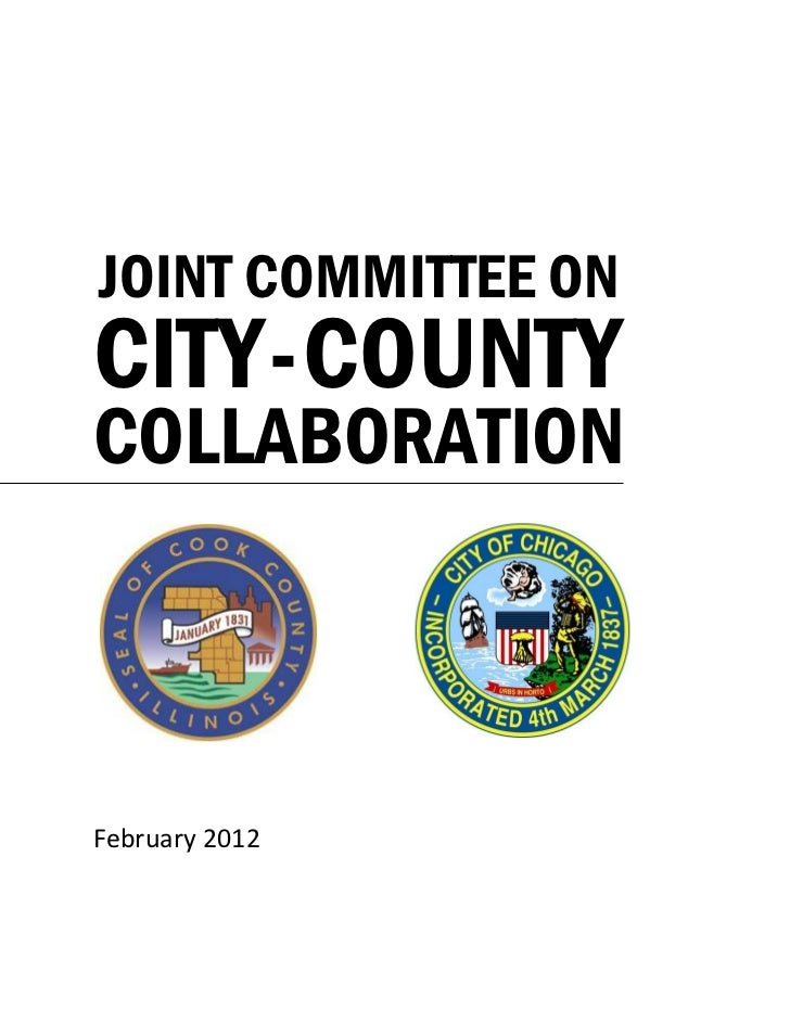 JOINT COMMITTEE ONCITY - COUNTYCOLLABORATIONFebruary 2012