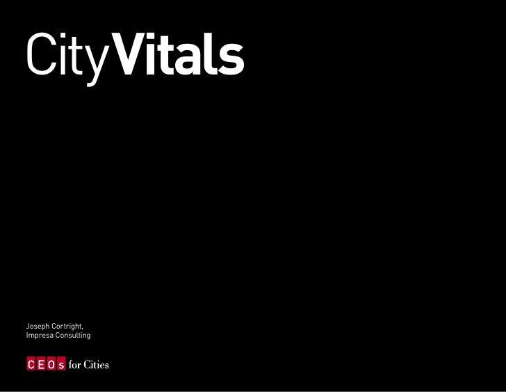 CityVitals    Joseph Cortright, Impresa Consulting