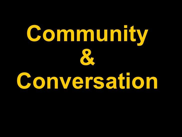 Community & Conversation