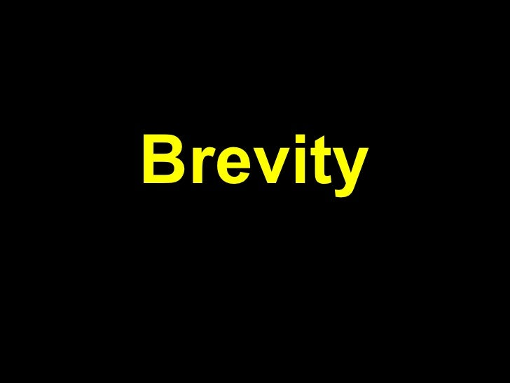Brevity
