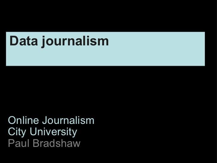 Online Journalism City University Paul Bradshaw Data journalism