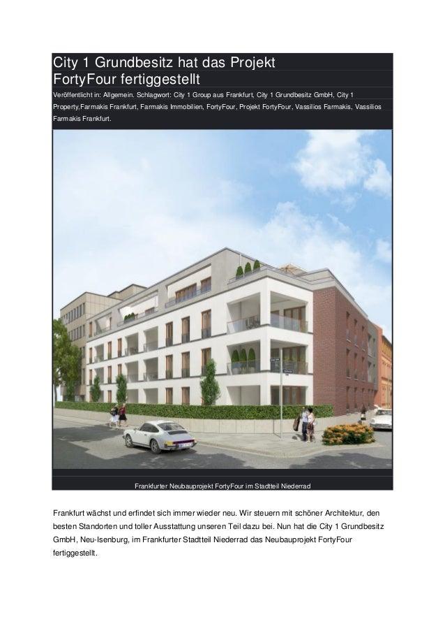City 1 Grundbesitz hat das Projekt FortyFour fertiggestellt Veröffentlicht in: Allgemein. Schlagwort: City 1 Group aus Fra...