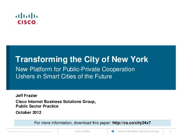 Transforming the City of New York           New Platform for Public-Private Cooperation           Ushers in Smart Cities o...