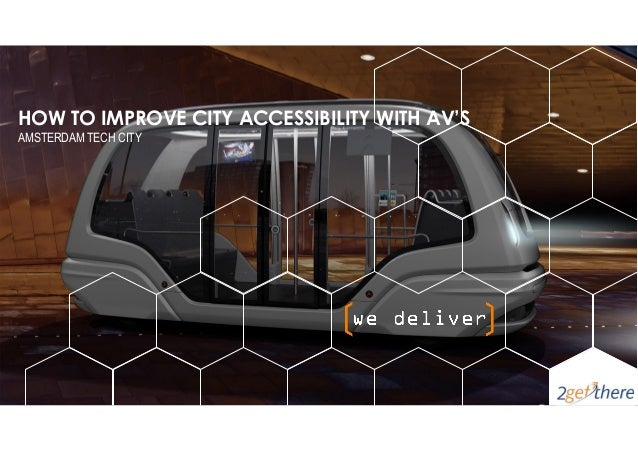 HOW TO IMPROVE CITY ACCESSIBILITY WITH AV'S AMSTERDAM TECH CITY