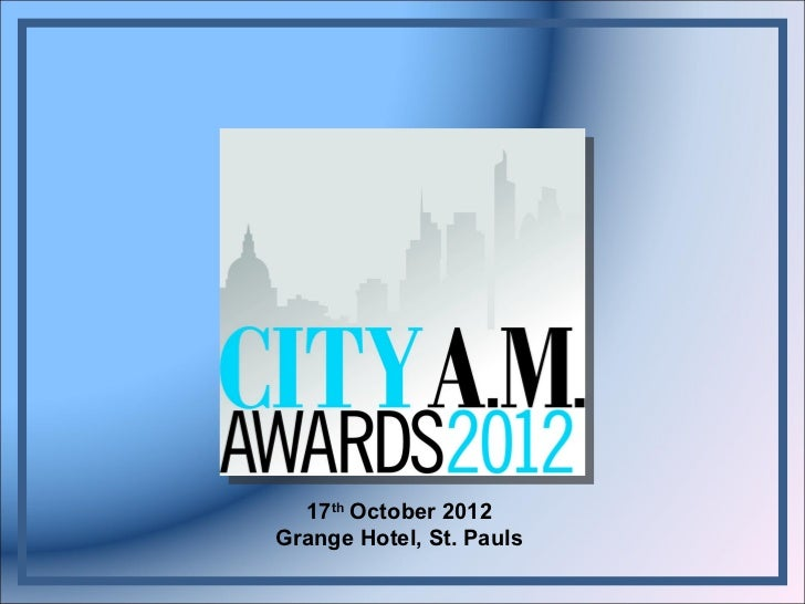 17 th  October 2012 Grange Hotel, St. Pauls