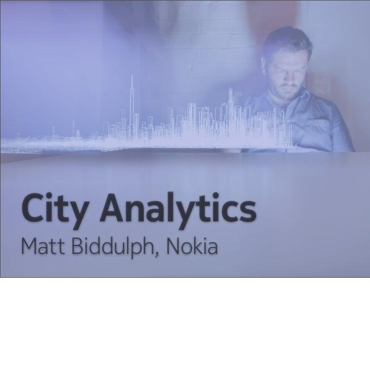 City AnalyticsMatt Biddulph, Nokia