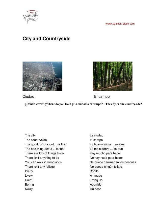 www.spanish-place.com City and Countryside Ciudad El campo ¿Dónde vives? ¿Where do you live? ¿La ciudad o el campo? • The ...