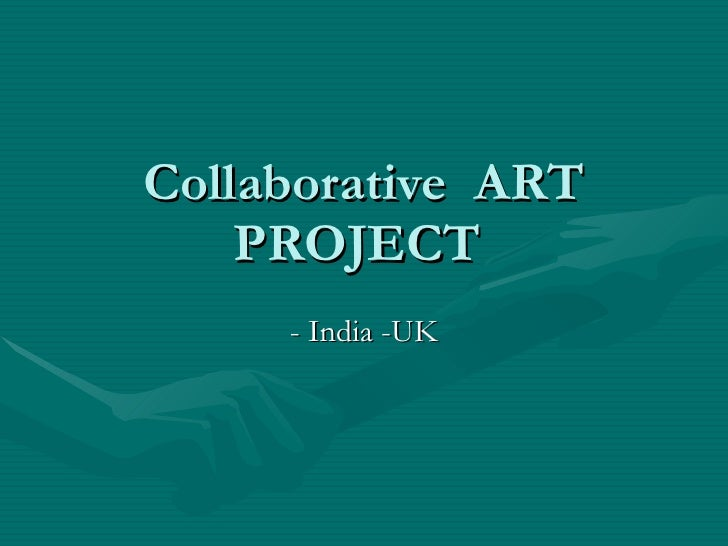Collaborative  ART PROJECT  - India -UK