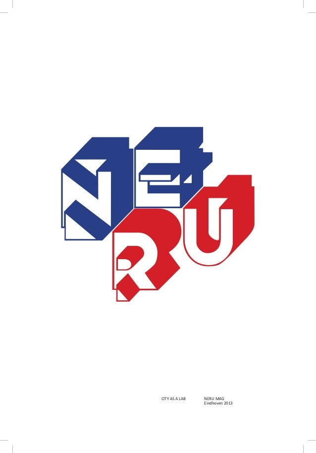 E NU R CITY AS A LAB  NERU MAG Eindhoven 2013