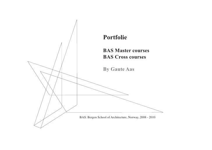Portfolie                   BAS Master courses                  BAS Cross courses                   By Gaute Aas     BAS: ...