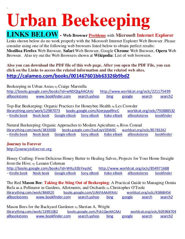 ~  Urban Beekeeping LINKS BELOW - Web Browser Problems with Microsoft Internet Explorer Links shown below do no work prope...