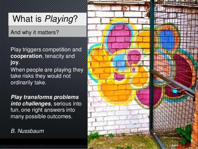 Play facilitates the development of cognitive interpretative skills and engenders an emotional sense of fulfillment. Play ...