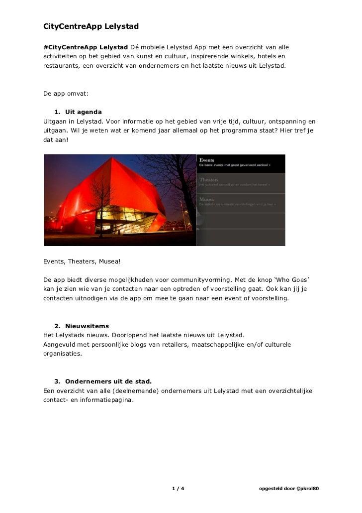 CityCentreApp Lelystad#CityCentreApp Lelystad Dé mobiele Lelystad App met een overzicht van alleactiviteiten op het gebied...