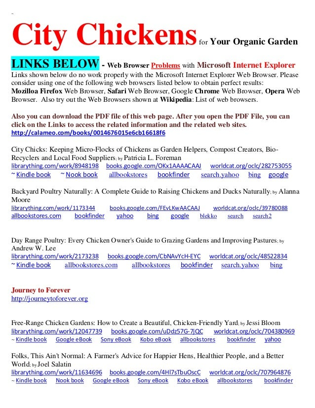 ~ City Chickensfor Your Organic Garden LINKS BELOW - Web Browser Problems with Microsoft Internet Explorer Links shown bel...