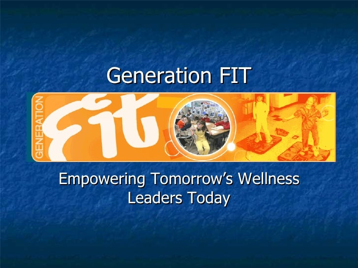 Generation FIT Empowering Tomorrow's Wellness Leaders Today