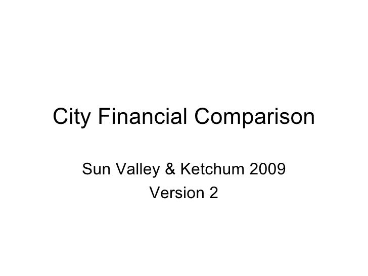 City Financial Comparison Sun Valley & Ketchum 2009 Version 2