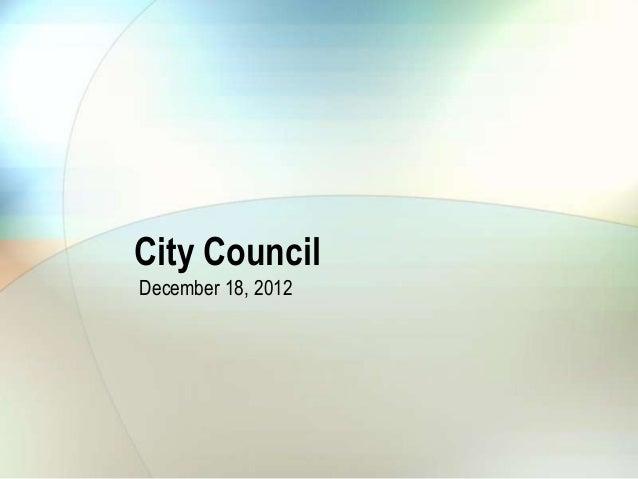 City CouncilDecember 18, 2012
