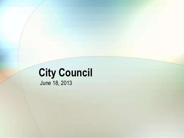 City CouncilJune 18, 2013