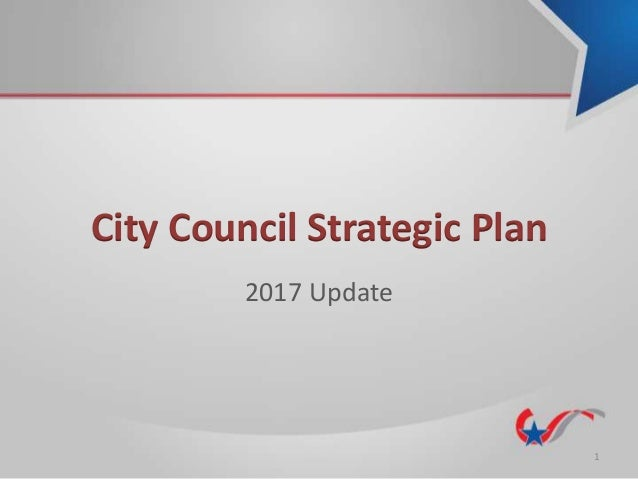 City Council Strategic Plan 2017 Update 1