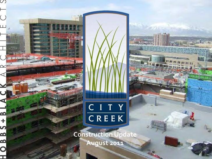 Construction Update   August 2011