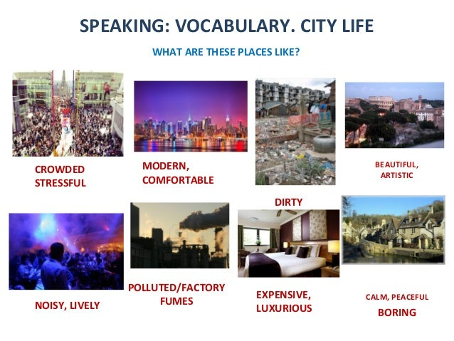 SPEAKING, PARTS 2, AND 4. CITY LIFE Slide 3