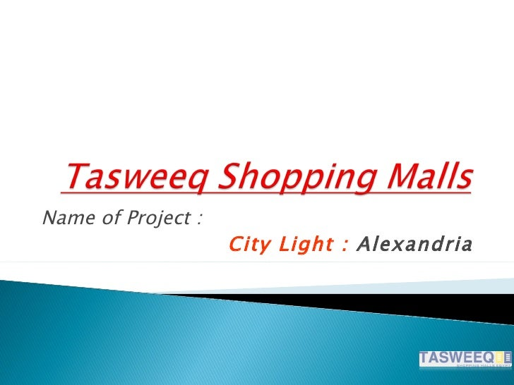 Name of Project :                    City Light : Alexandria