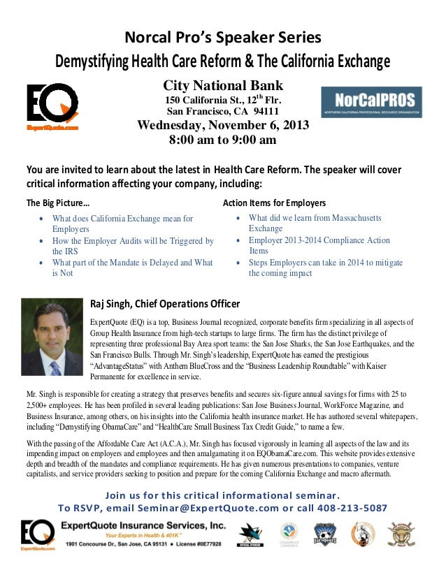 Norcal Pro's Speaker Series Demystifying HealthCare Reform& TheCaliforniaExchange City National Bank 150 California St., 1...