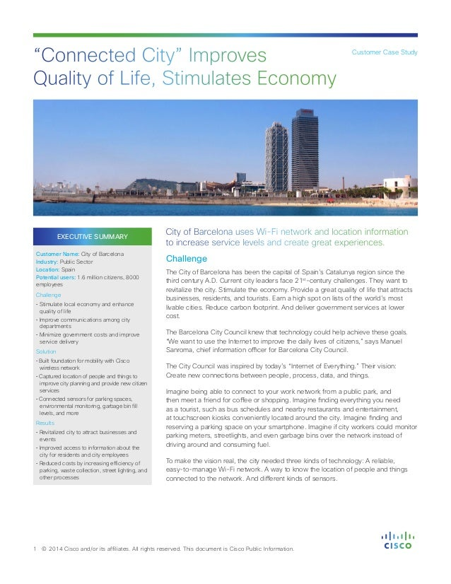 EXECUTIVE SUMMARY Customer Name: City of Barcelona Industry: Public Sector Location: Spain Potential users: 1.6 million ci...