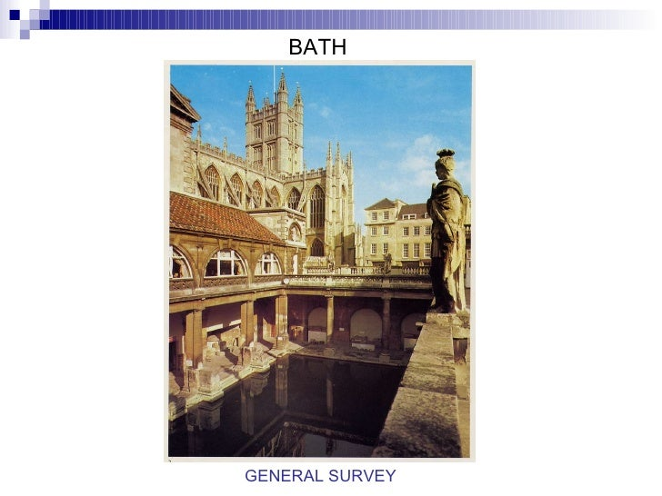 BATH GENERAL SURVEY