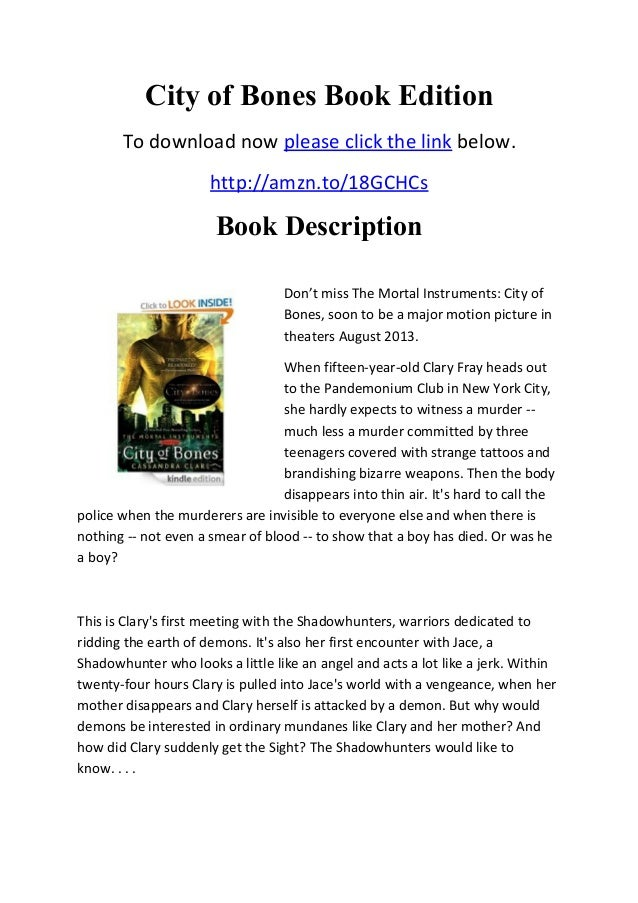 City of Bones Book Edition To download now please click the link below. http://amzn.to/18GCHCs Book Description Don't miss...