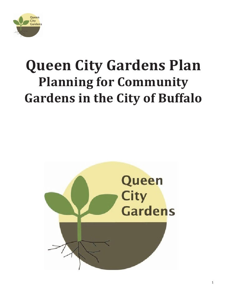 Queen City Gardens Plan  Planning for CommunityGardens in the City of Buffalo                                 1