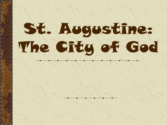 St. Augustine: The City of God