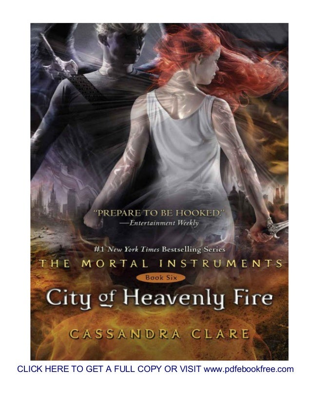 City of heavenly fire (the mortal instruments) pdf download.