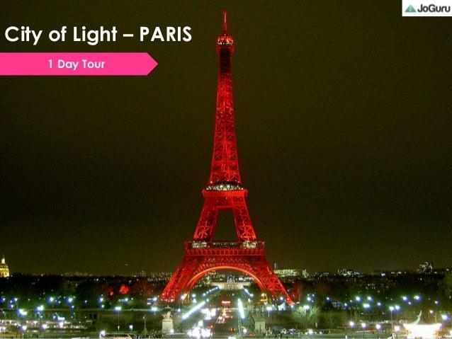 City of Light – PARIS1 Day Tour