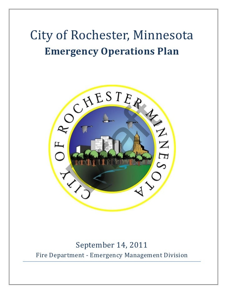 City of Rochester, Minnesota  Emergency Operations Plan                  ft        ra D            September 14, 2011Fire ...