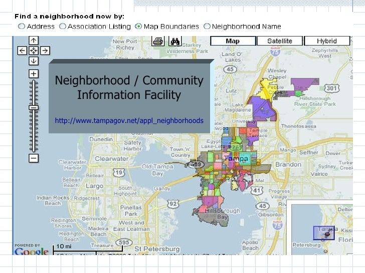 Neighborhood / Community Information Facility http://www.tampagov.net/appl_neighborhoods