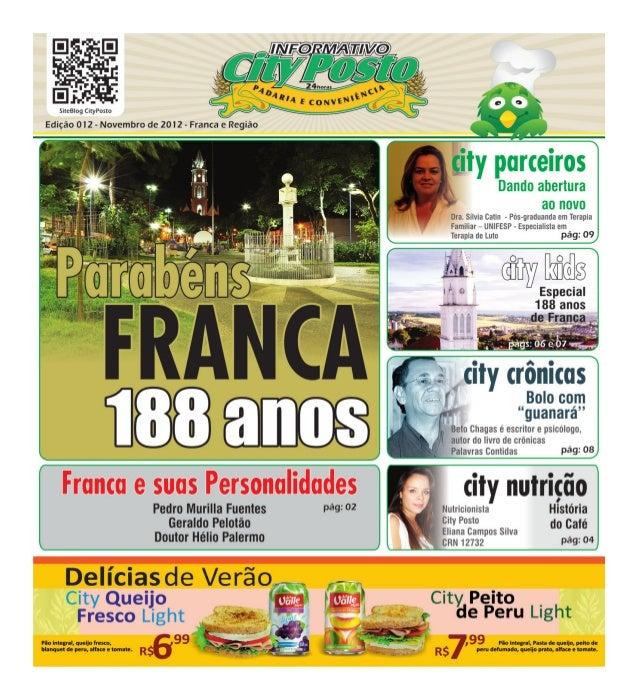 www.cityposto.com.br - twitter/cityposto.com - www.cityposto.blogspot.com                                           Franca...