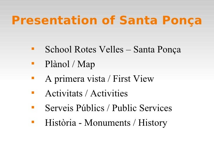 Presentation of Santa Ponça        School Rotes Velles – Santa Ponça        Plànol / Map        A primera vista / First...