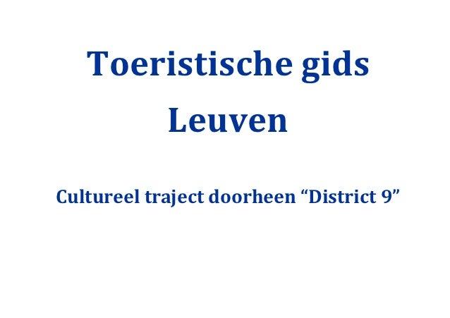 """Toeristische gids            LeuvenCultureel traject doorheen """"District 9"""""""
