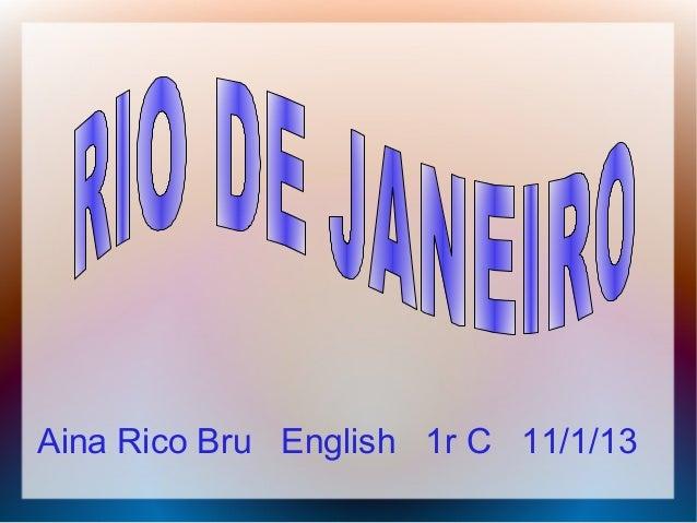 Aina Rico Bru English 1r C 11/1/13