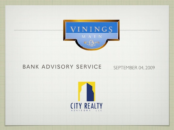 BANK ADVISORY SERVICES PROPOSAL                         SEPTEMBER 04, 2009