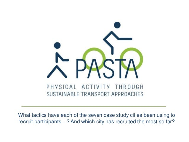 What tactics have each of the seven case study cities been using to recruit participants…? And which city has recruited th...