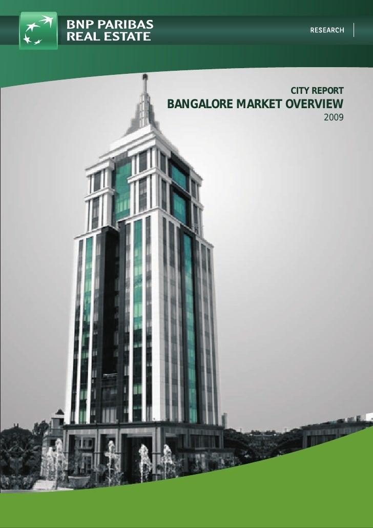CITY REPORT BANGALORE MARKET OVERVIEW                        2009